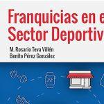 """La Asociación Española de Franquiciadores colabora en la publicación del libro """"Franquicias en el Sector Deportivo"""""""